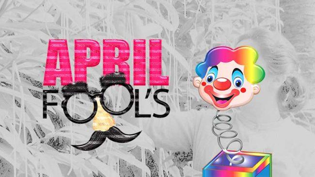 April Fool!